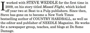rsz_steve_weddle_became_known_to_me_in_2009_via_his_story_called_missed_flight_which_i_edited